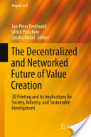 The Decentralized and Networked Future of Value Creation