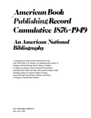 American book publishing record cumulative, 1876-1949
