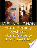 Home Security Systems: Home Security Tips Revealed